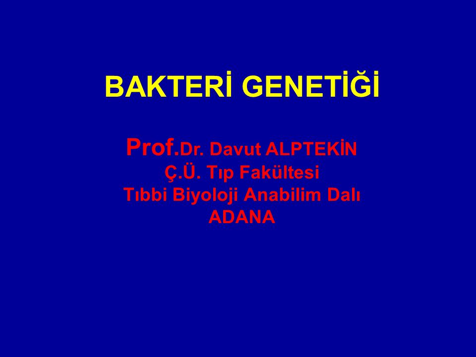 Tıbbi Biyoloji Anabilim Dalı