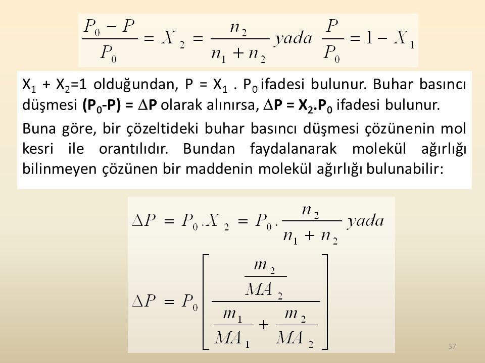 X1 + X2=1 olduğundan, P = X1. P0 ifadesi bulunur