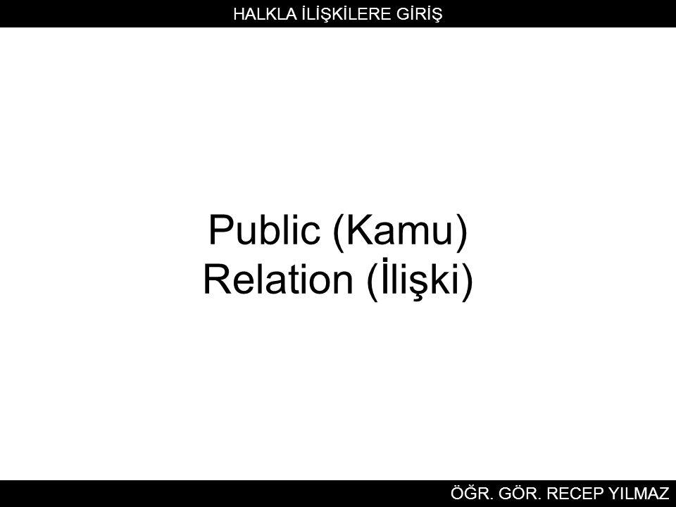 Public (Kamu) Relation (İlişki)
