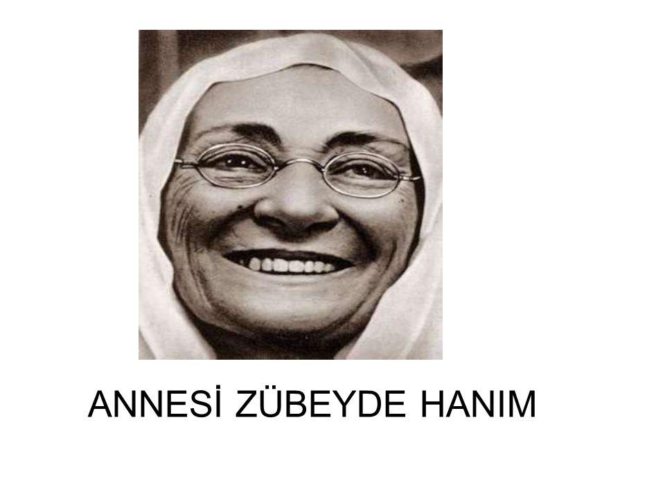 ANNESİ ZÜBEYDE HANIM