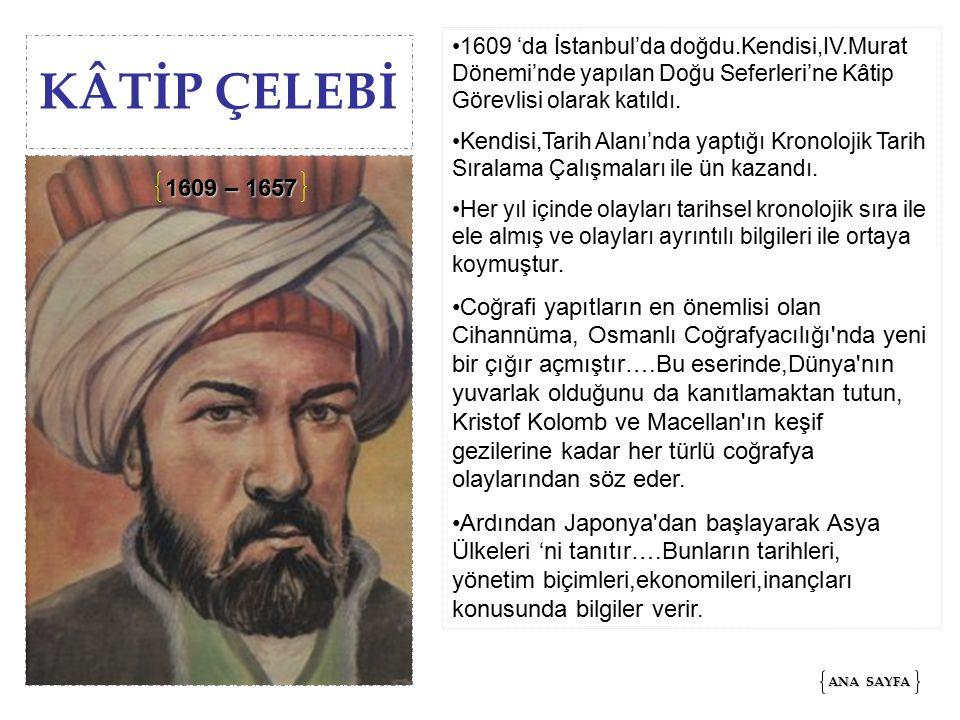 1609 'da İstanbul'da doğdu. Kendisi,IV