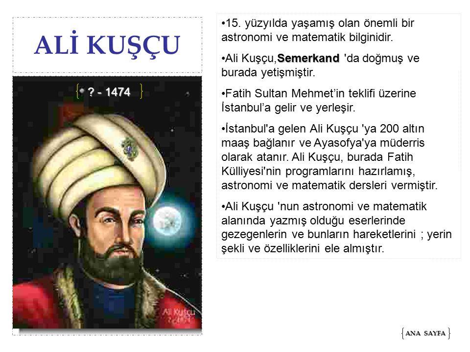 15. yüzyılda yaşamış olan önemli bir astronomi ve matematik bilginidir.