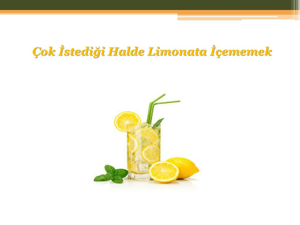 Çok İstediği Halde Limonata İçememek