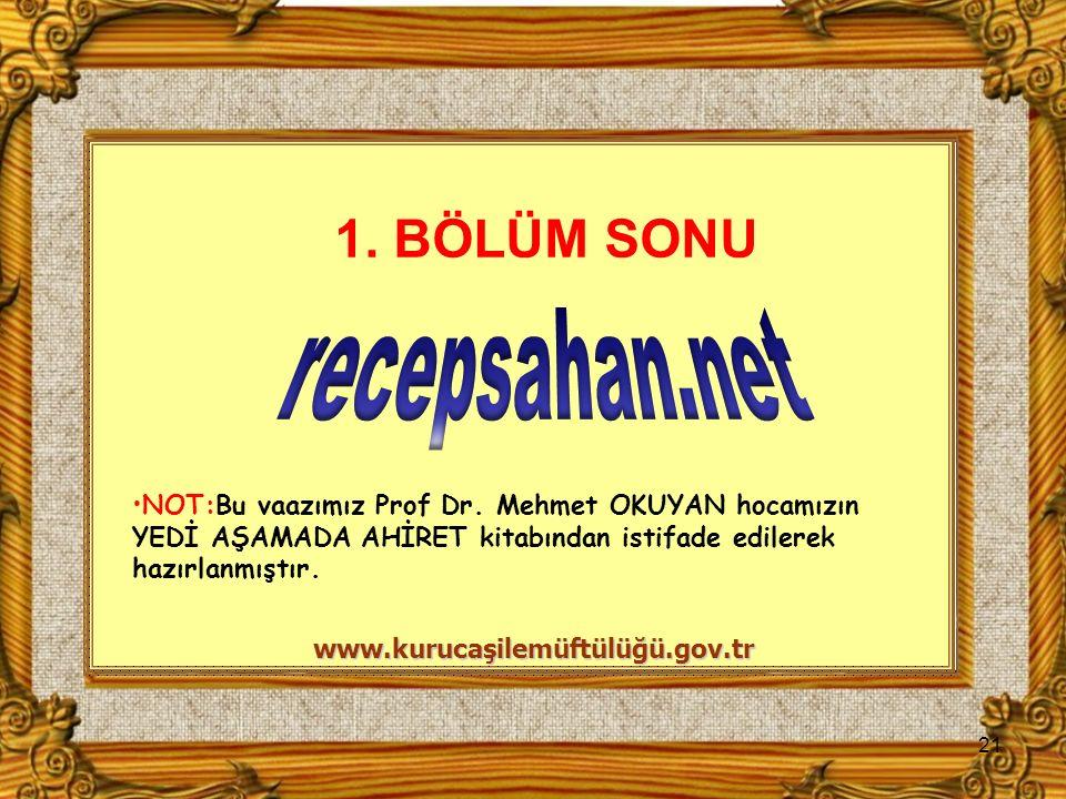 1. BÖLÜM SONU recepsahan.net