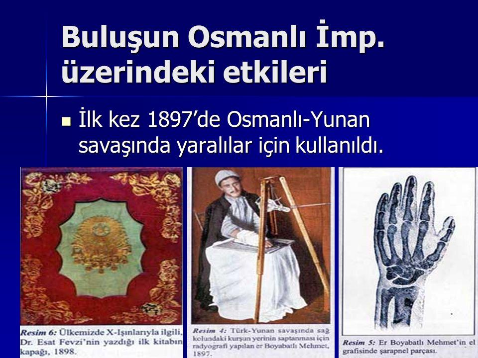 Buluşun Osmanlı İmp. üzerindeki etkileri