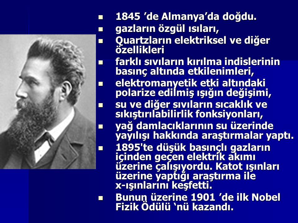 1845 'de Almanya'da doğdu. gazların özgül ısıları, Quartzların elektriksel ve diğer özellikleri.
