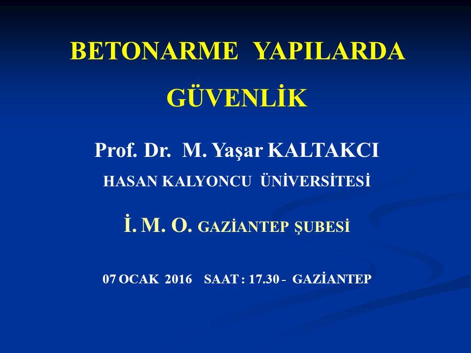 Prof. Dr. M. Yaşar KALTAKCI HASAN KALYONCU ÜNİVERSİTESİ