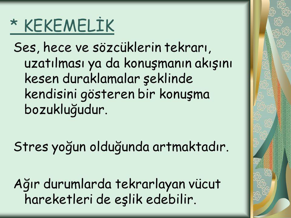 * KEKEMELİK