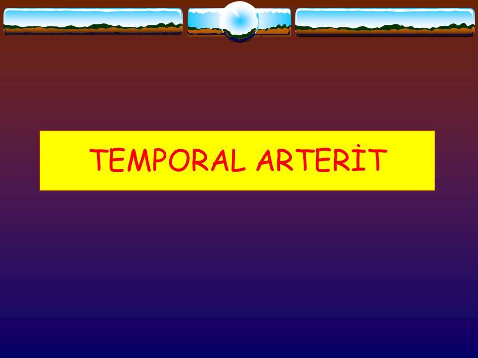 TEMPORAL ARTERİT