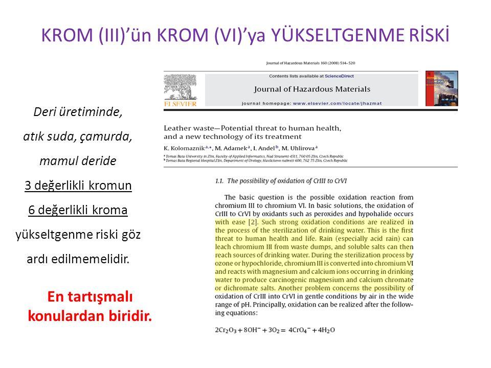 KROM (III)'ün KROM (VI)'ya YÜKSELTGENME RİSKİ