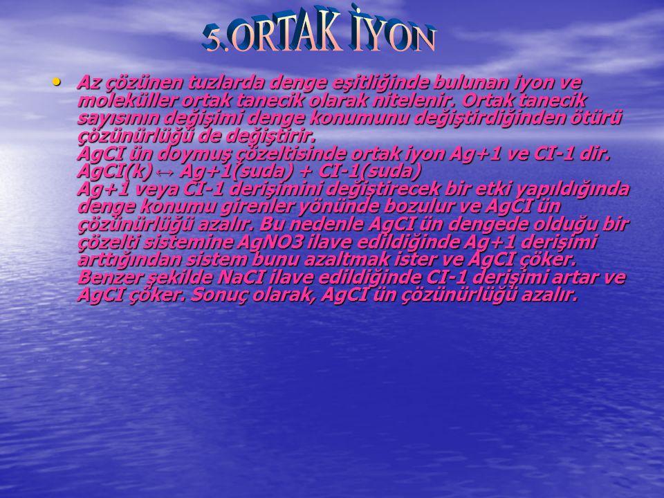 5.ORTAK İYON