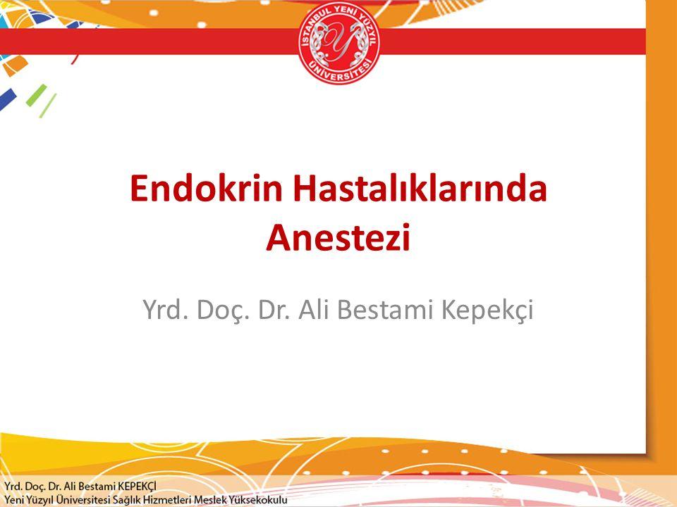 Endokrin Hastalıklarında Anestezi
