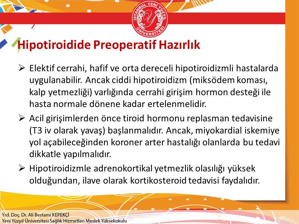Hipotiroidide Preoperatif Hazırlık