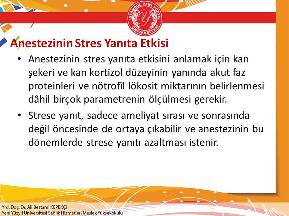 Anestezinin Stres Yanıta Etkisi