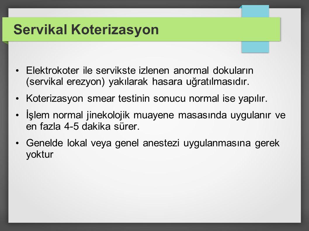 Servikal Koterizasyon