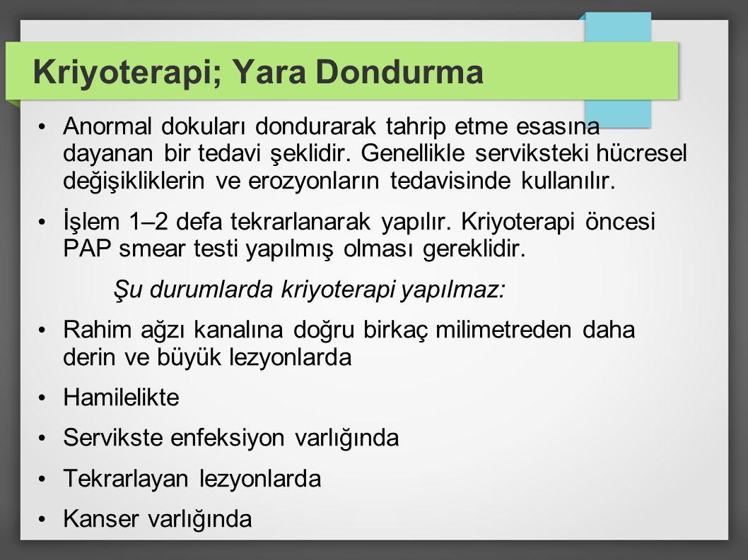 Kriyoterapi; Yara Dondurma