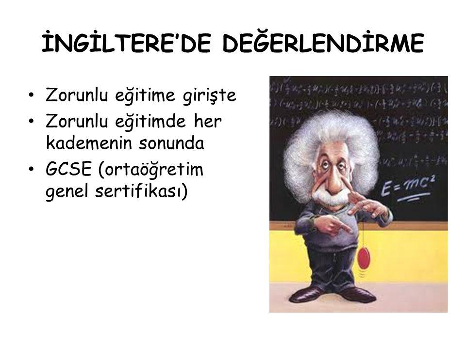 İNGİLTERE'DE DEĞERLENDİRME