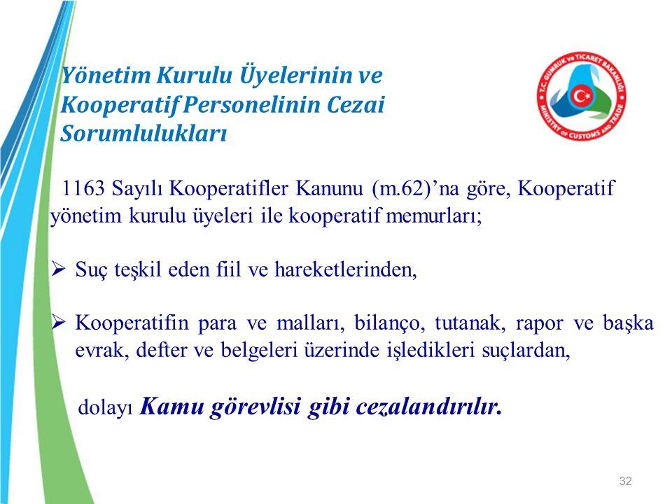 Yönetim Kurulu Üyelerinin ve Kooperatif Personelinin Cezai