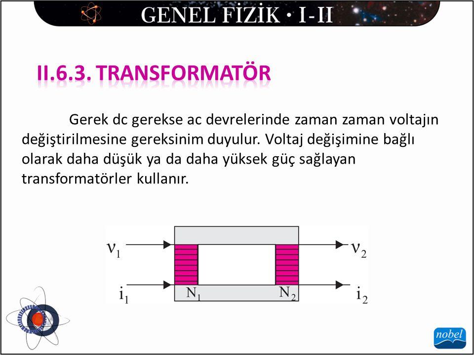 II.6.3. TRANSFORMATÖR