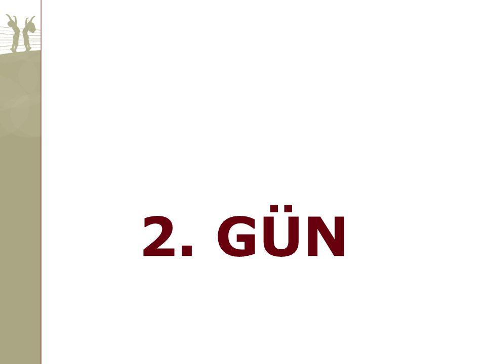 2. GÜN