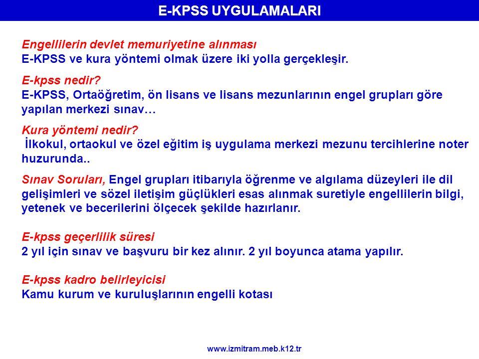 E-KPSS UYGULAMALARI Engellilerin devlet memuriyetine alınması