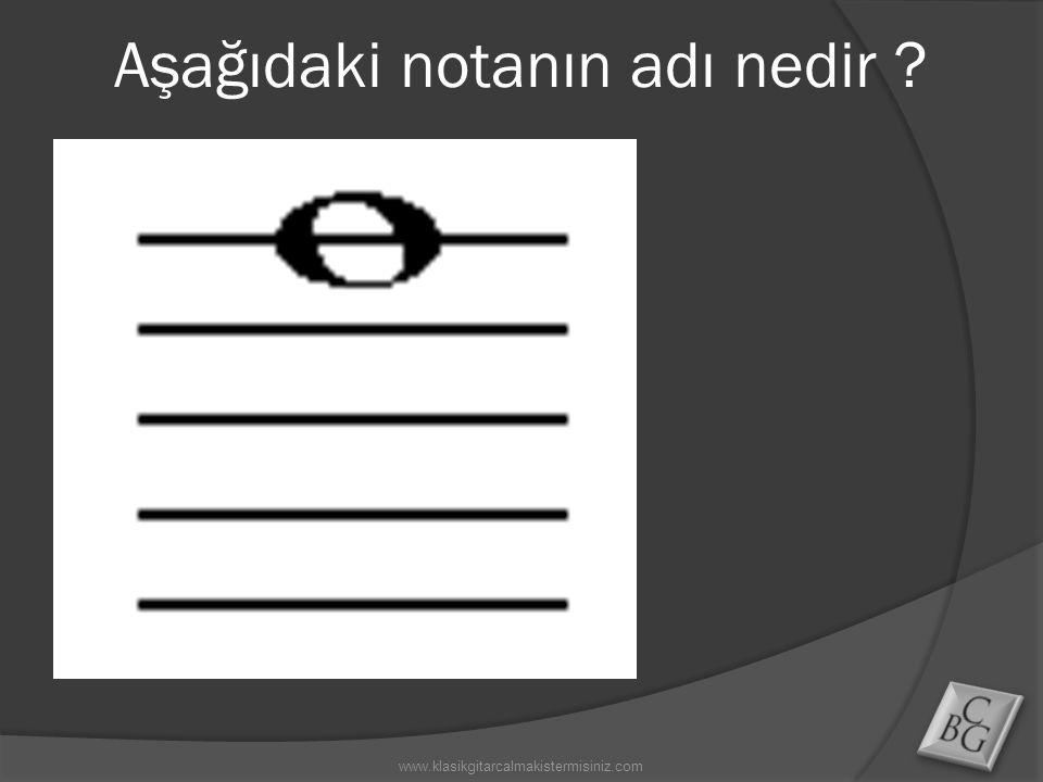 Aşağıdaki notanın adı nedir