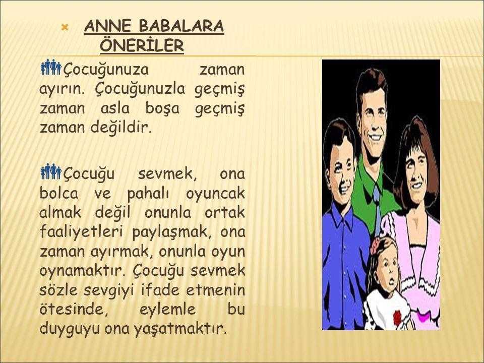 ANNE BABALARA ÖNERİLER