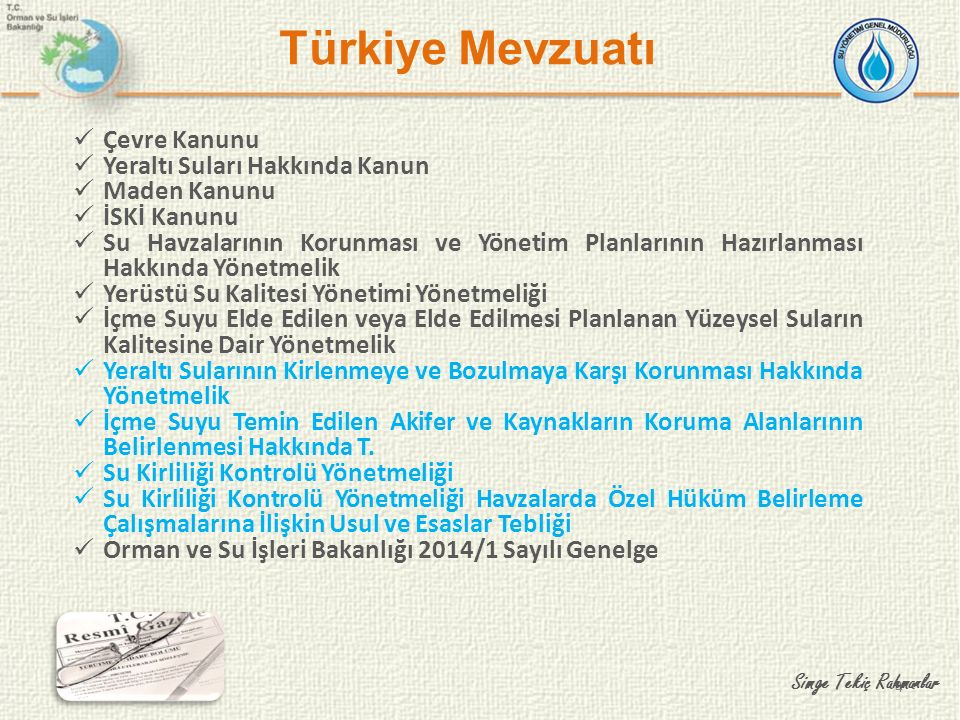 Türkiye Mevzuatı Çevre Kanunu Yeraltı Suları Hakkında Kanun
