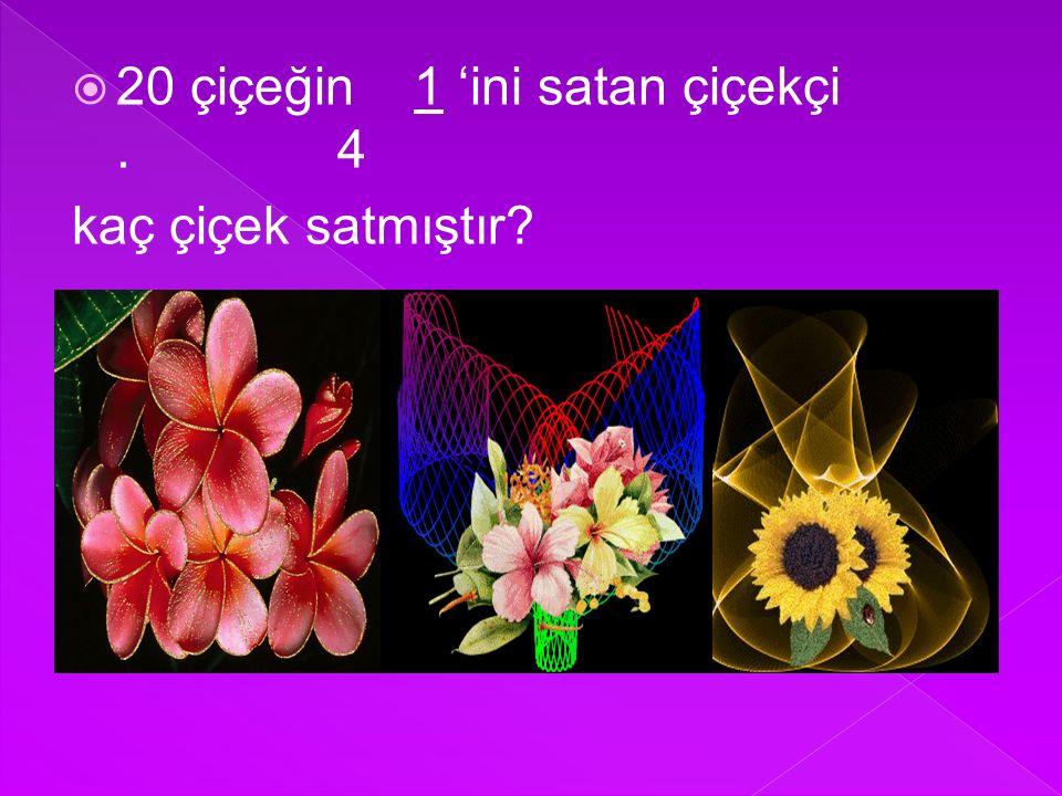 20 çiçeğin 1 'ini satan çiçekçi . 4