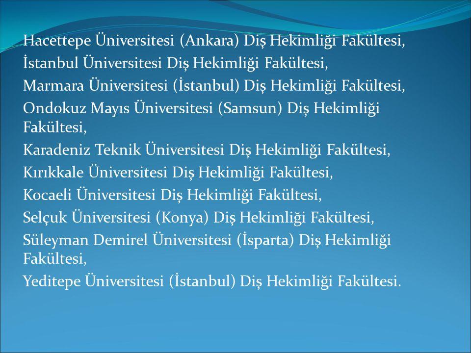 Hacettepe Üniversitesi (Ankara) Diş Hekimliği Fakültesi,