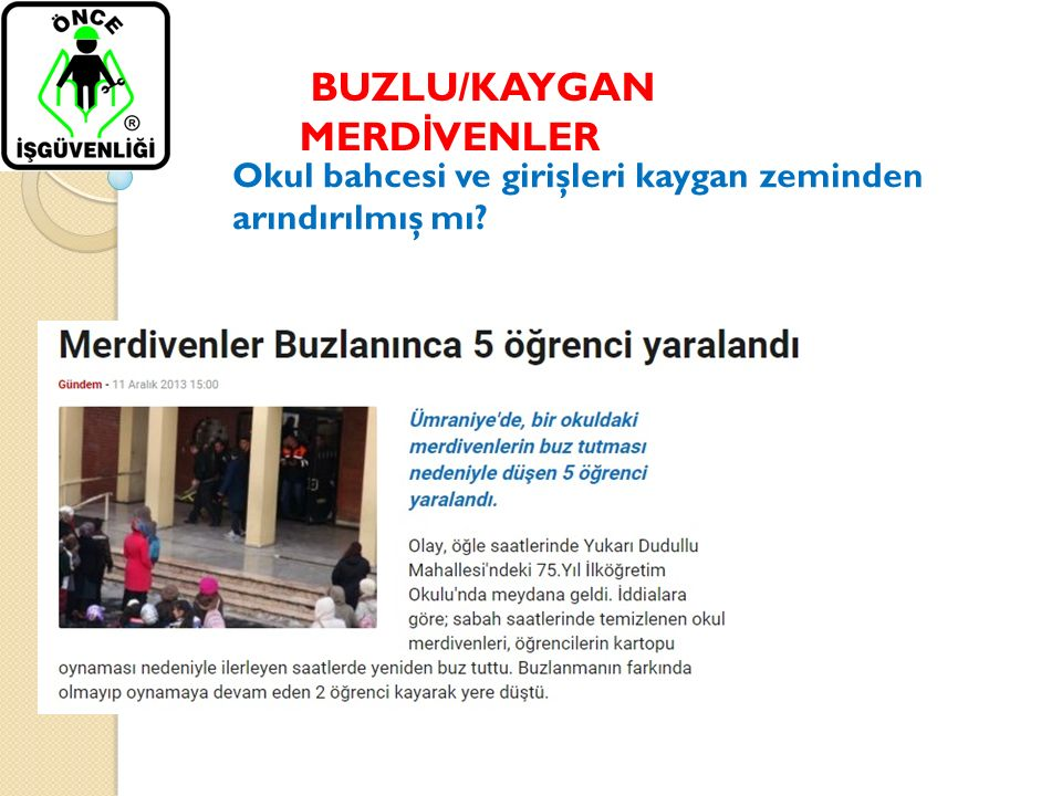 BUZLU/KAYGAN MERDİVENLER