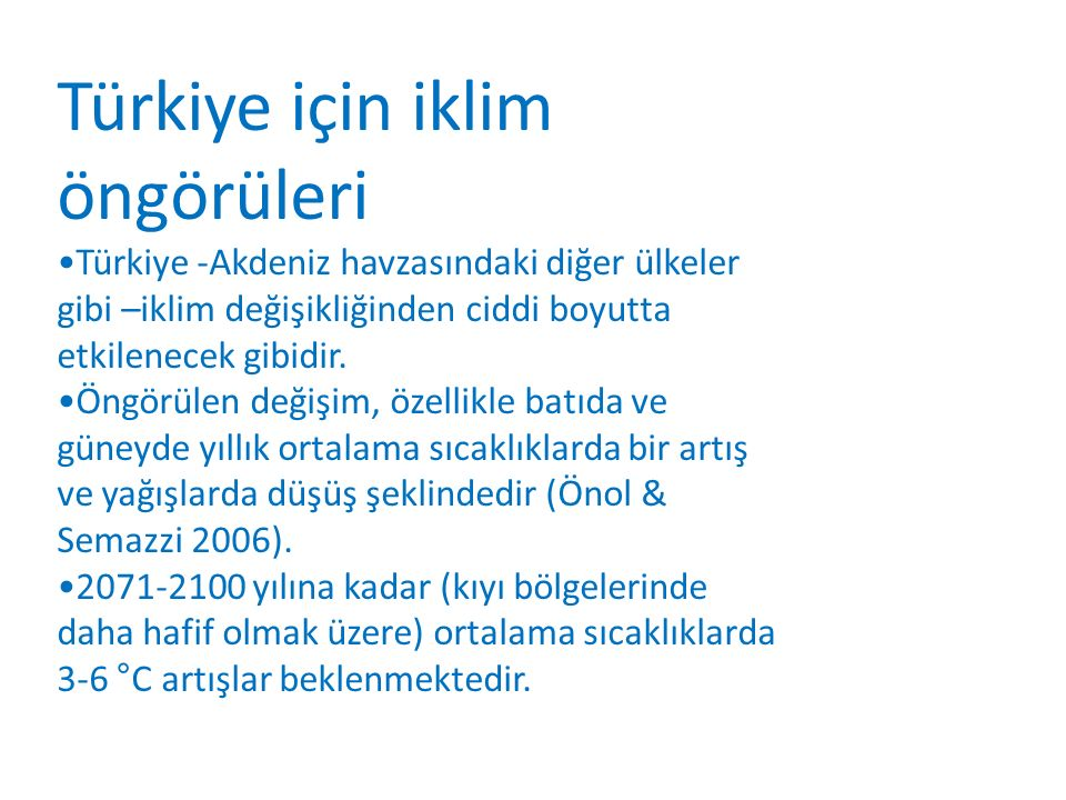 Türkiye için iklim öngörüleri