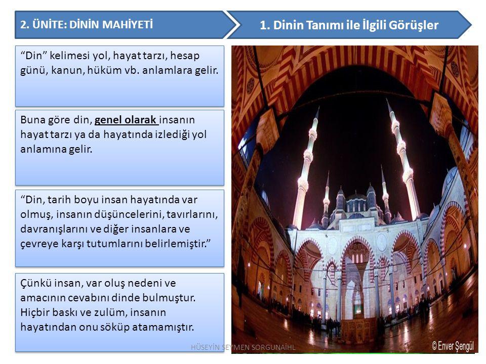 1. Dinin Tanımı ile İlgili Görüşler