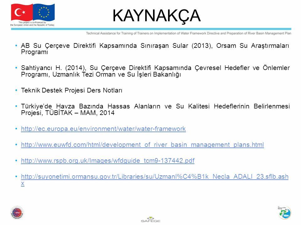 KAYNAKÇA AB Su Çerçeve Direktifi Kapsamında Sınıraşan Sular (2013), Orsam Su Araştırmaları Programı.