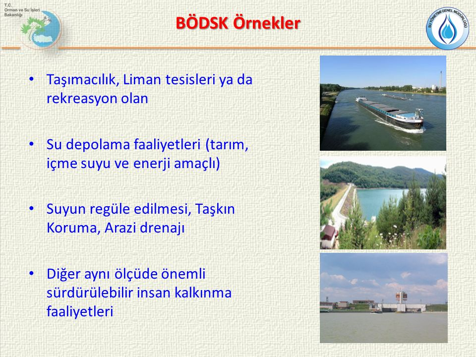 BÖDSK Örnekler Taşımacılık, Liman tesisleri ya da rekreasyon olan