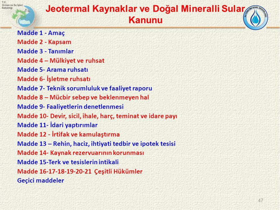 Jeotermal Kaynaklar ve Doğal Mineralli Sular Kanunu