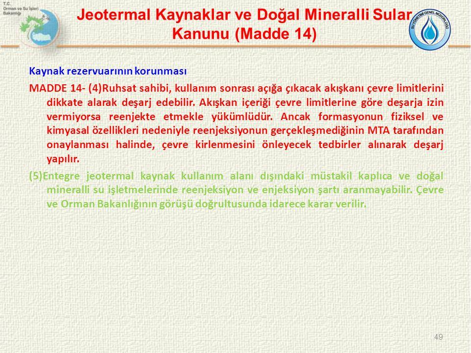 Jeotermal Kaynaklar ve Doğal Mineralli Sular Kanunu (Madde 14)