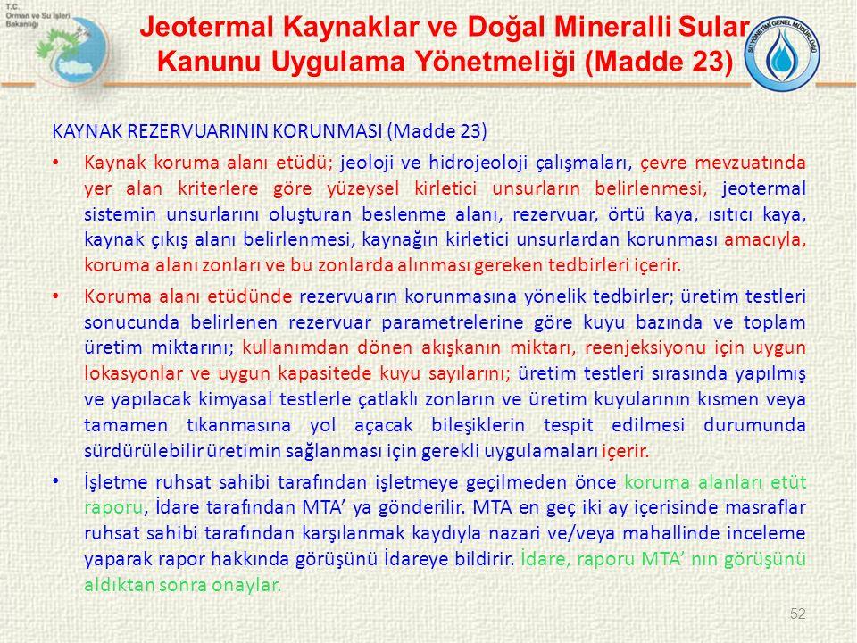 Jeotermal Kaynaklar ve Doğal Mineralli Sular Kanunu Uygulama Yönetmeliği (Madde 23)