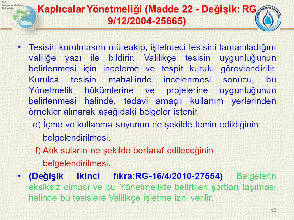 Kaplıcalar Yönetmeliği (Madde 22 - Değişik: RG 9/12/2004-25665)