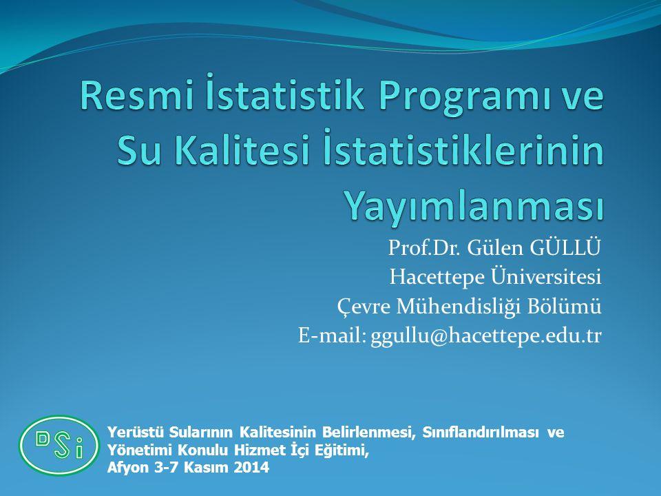 Resmi İstatistik Programı ve Su Kalitesi İstatistiklerinin Yayımlanması