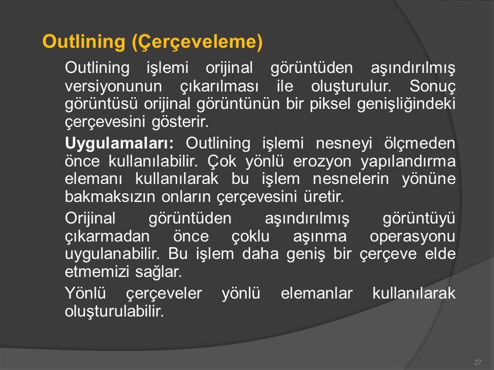 Outlining (Çerçeveleme)