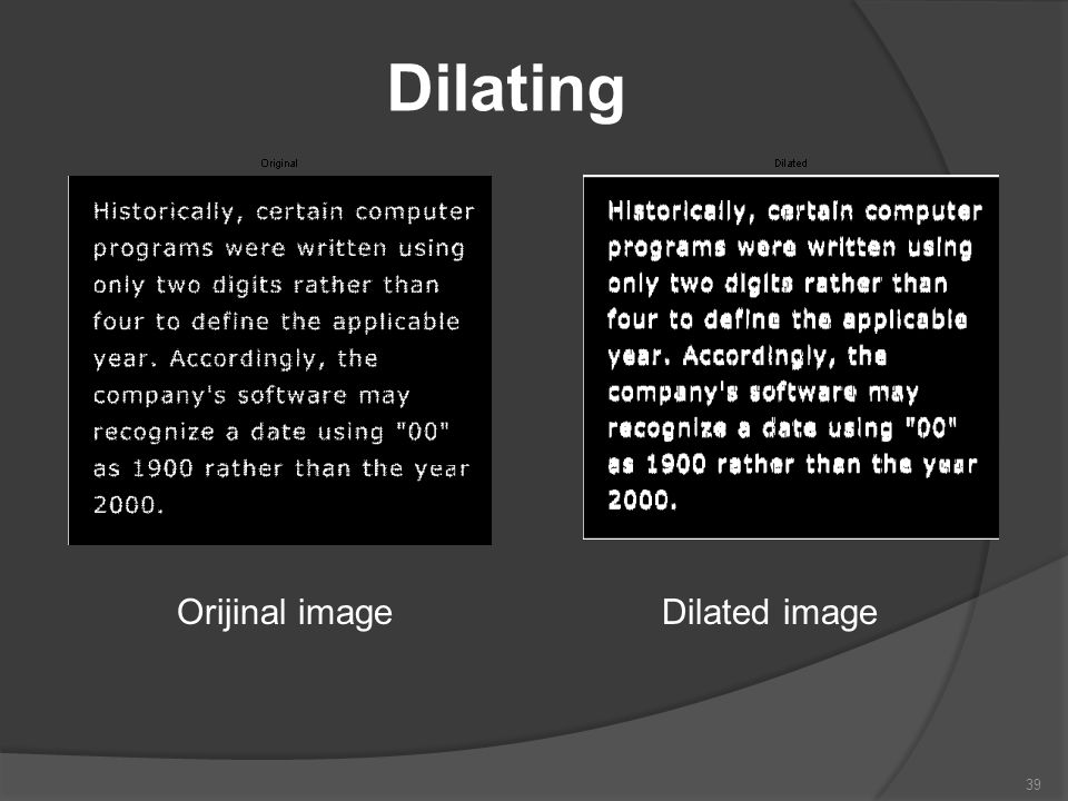 Dilating Orijinal image Dilated image
