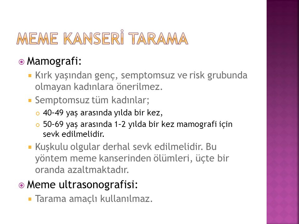 Meme kanserİ tarama Mamografi: Meme ultrasonografisi:
