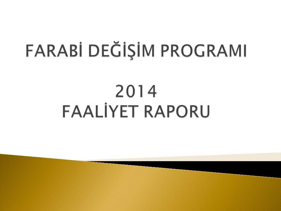 FARABİ DEĞİŞİM PROGRAMI 2014 FAALİYET RAPORU
