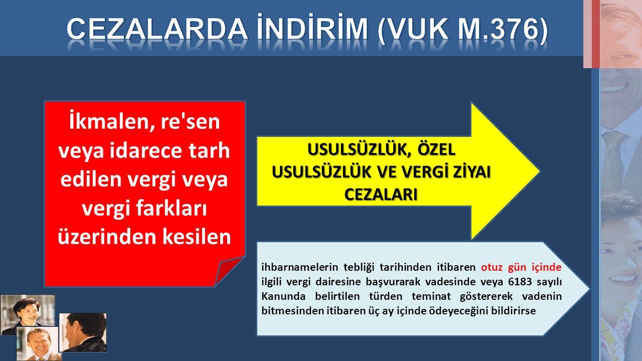 CEZALARDA İNDİRİM (VUK M.376)