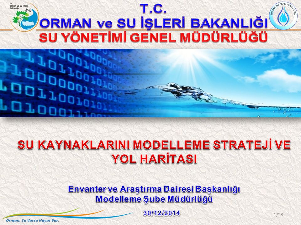 T.C. ORMAN ve SU İŞLERİ BAKANLIĞI