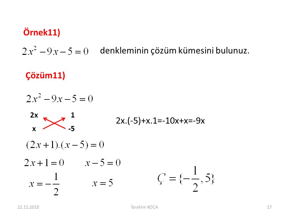 denkleminin çözüm kümesini bulunuz.