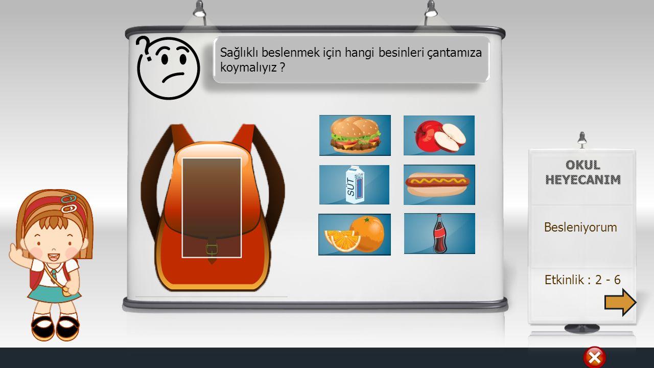 Sağlıklı beslenmek için hangi besinleri çantamıza koymalıyız