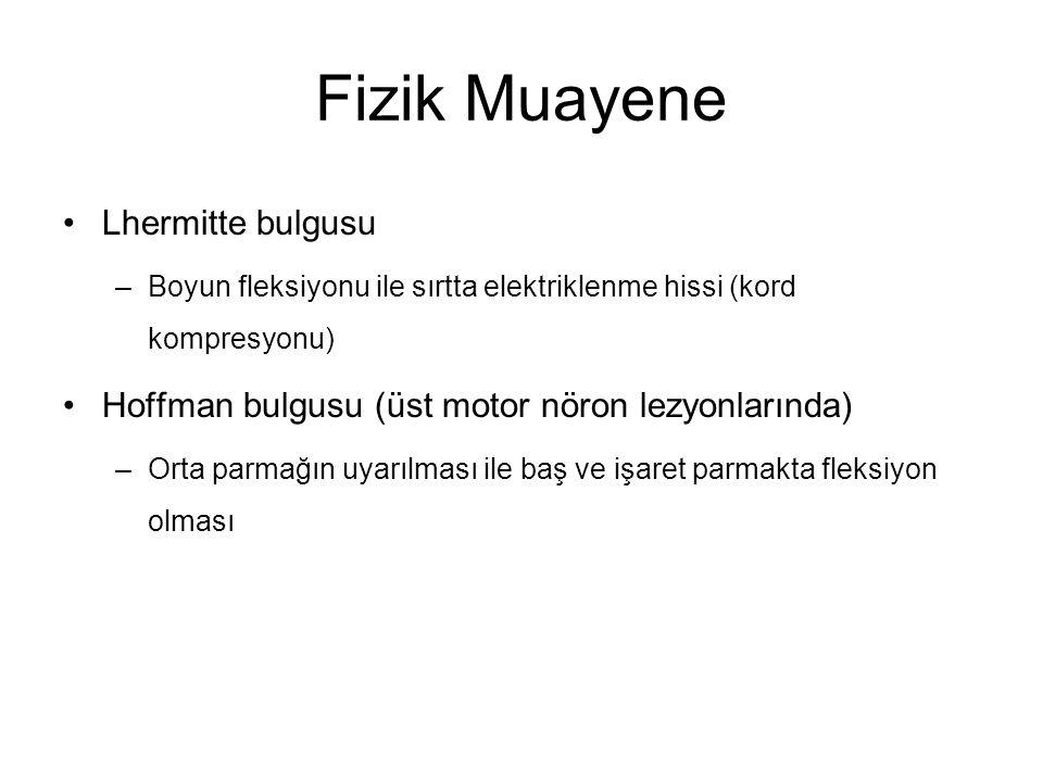Fizik Muayene Lhermitte bulgusu