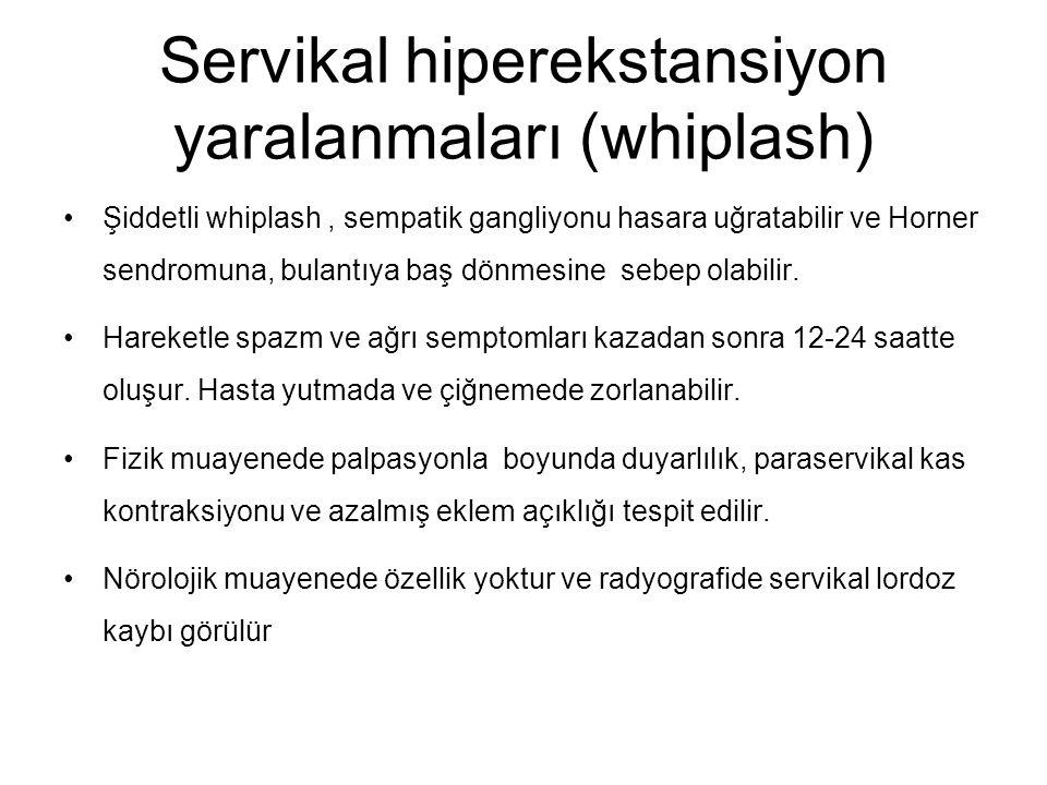 Servikal hiperekstansiyon yaralanmaları (whiplash)